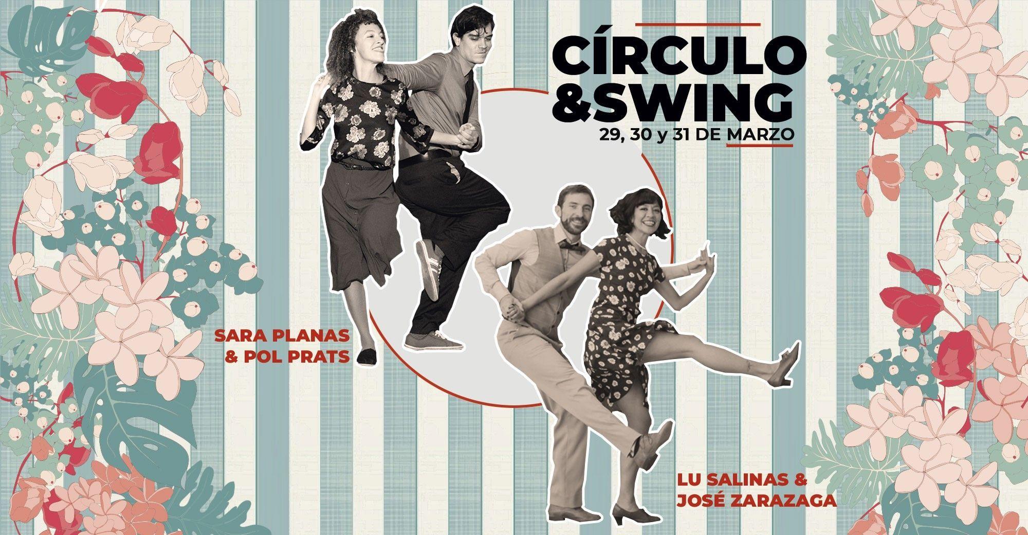 Círculo & Swing 2019. Un fin de semana de Swing, Lindy Hop y Collegiate Shag