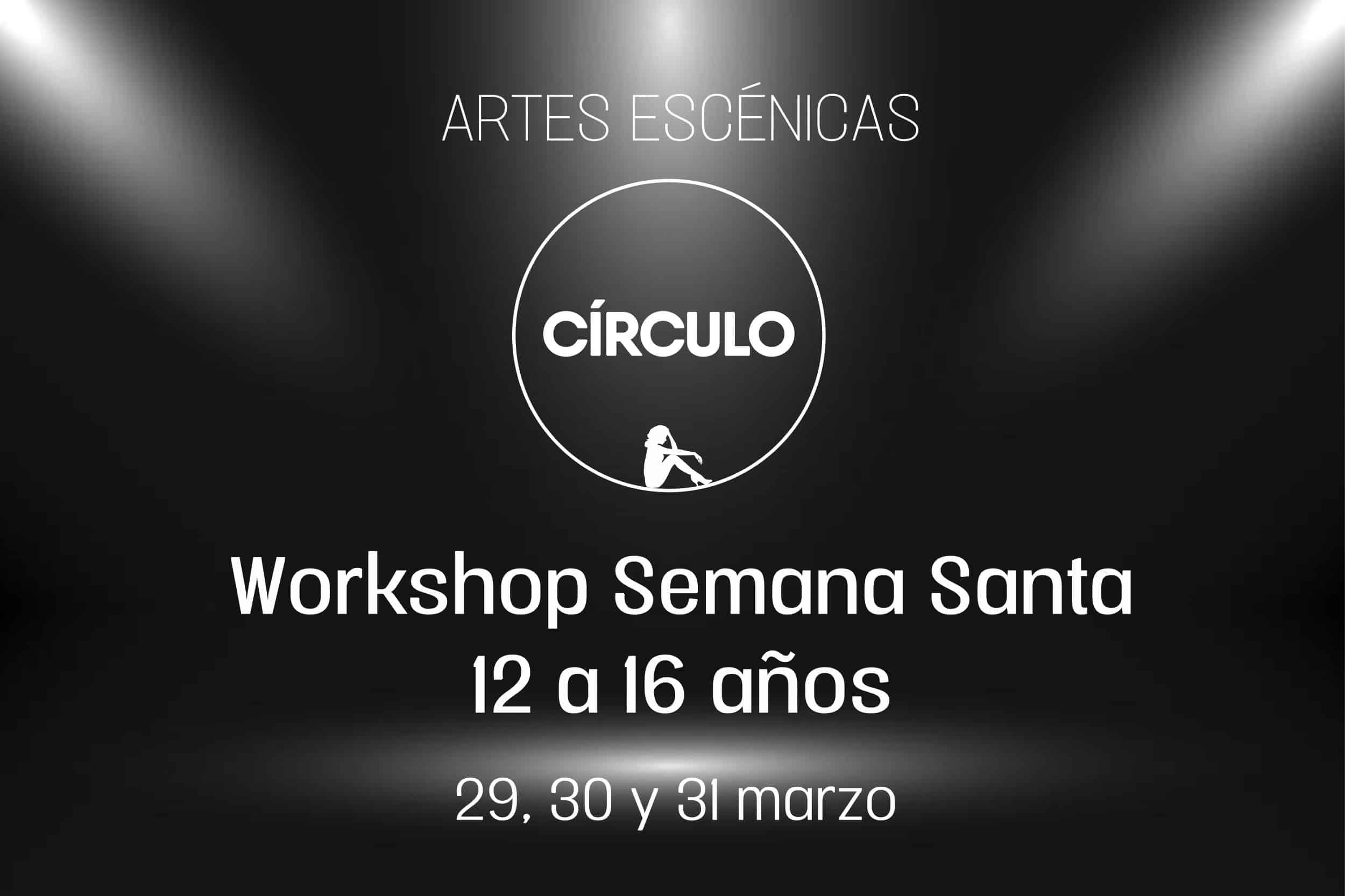 Círculo de Baile. Artes Escénicas. Workshop Teatro Musical Adultos