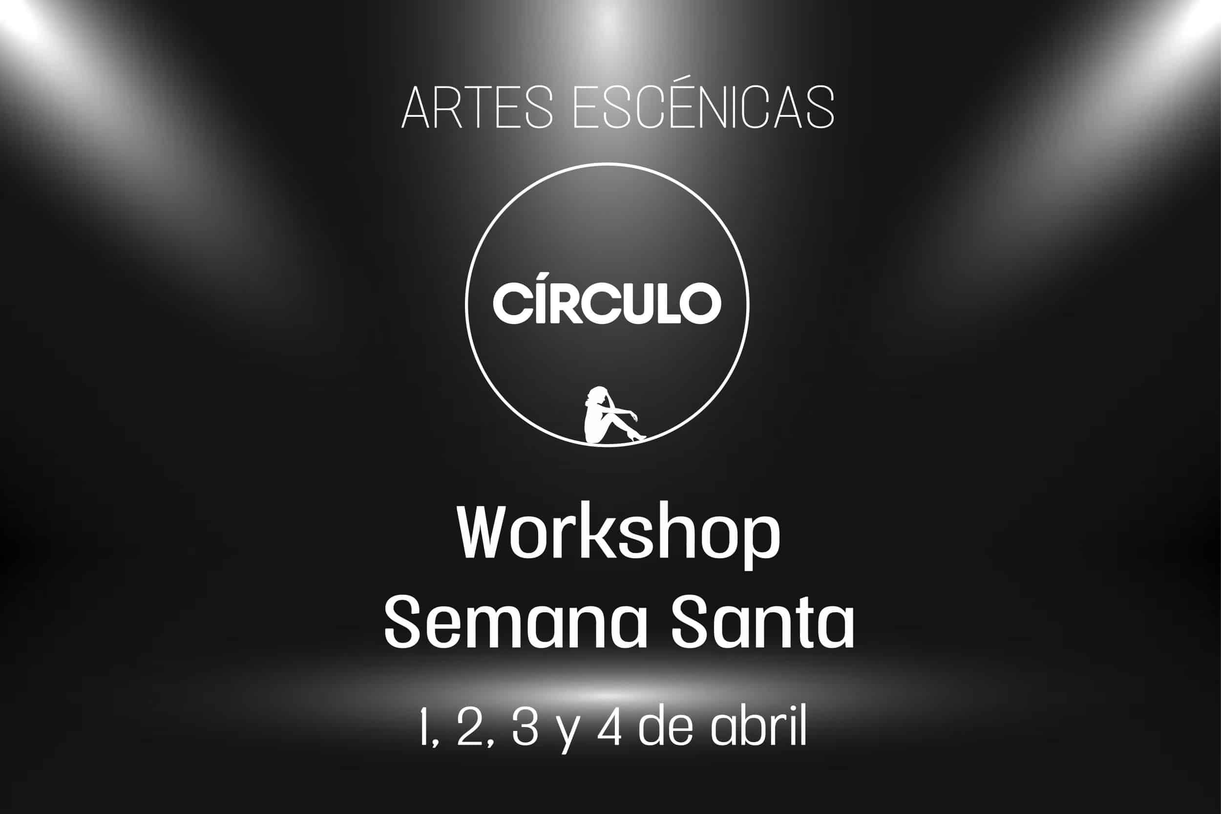 Círculo de Baile. Artes Escénicas. Workshop Teatro Musical 12 a 16 años
